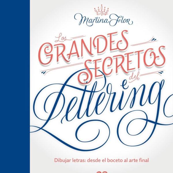 GRANDES SECRETOS DEL LETTERING CASTELLANO